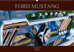 Ford Mustang – Die Legende (Wandkalender 2018 DIN A2 quer) von Schürholz,  Peter