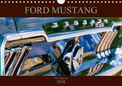 Ford Mustang – Die Legende (Wandkalender 2018 DIN A4 quer) von Schürholz,  Peter
