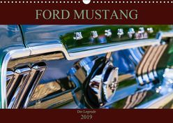 Ford Mustang – Die Legende (Wandkalender 2019 DIN A3 quer)