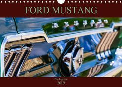 Ford Mustang – Die Legende (Wandkalender 2019 DIN A4 quer)