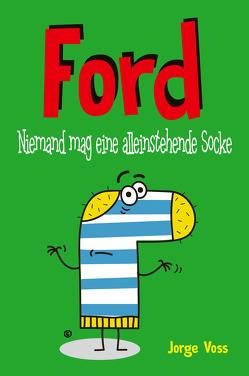 Ford – Niemand mag eine alleinstehende Socke von Voss,  Jorge