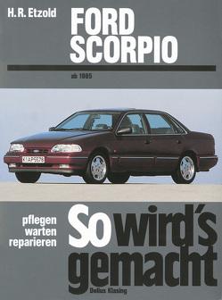 Ford Scorpio (Band 87) von Etzold,  Rüdiger