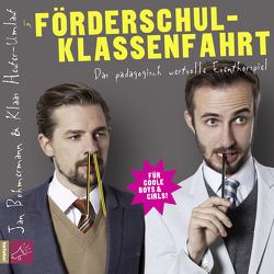 Förderschulklassenfahrt von Böhmermann,  Jan, Heufer-Umlauf,  Klaas