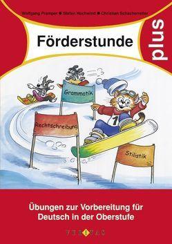 Förderstunde plus von Hochwind,  Stefan, Pramper,  Wolfgang, Schacherreiter,  Christian