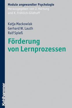 Förderung von Lernprozessen von Fröhlich-Gildhoff,  Klaus, Hartung,  Johanna, Lauth,  Gerhard W., Mackowiak,  Katja, Spiess,  Ralf