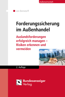 Forderungssicherung im Außenhandel von Bernstorff,  Christoph Graf von