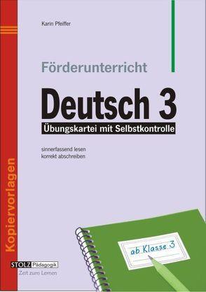 Förderunterricht Deutsch 3 von Pfeiffer,  Karin