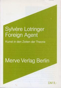 Foreign Agent von Carstens,  Almuth, Lotringer,  Sylvere