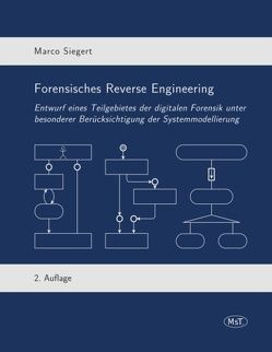 Forensisches Reverse Engineering von Siegert,  Marco