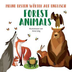 Forest Animals von Lang,  Anna