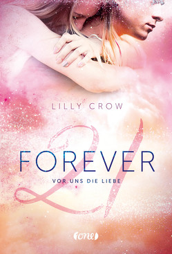 Forever 21 von Crow,  Lilly