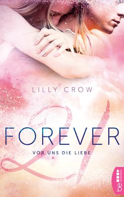 Forever 21 von Crow,  Lilly