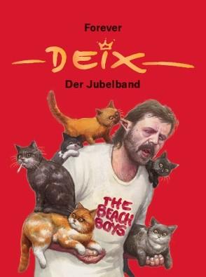Forever Deix – der Jubelband von Deix,  Manfred, Deix,  Marietta