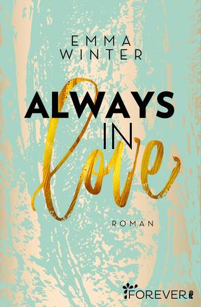 Always in Love von Winter,  Emma