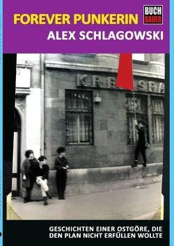 Forever Punkerin von Schlagowski,  Alexandra