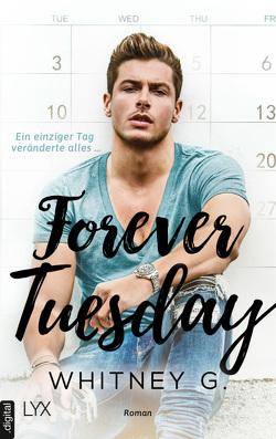 Forever Tuesday von G.,  Whitney, Link,  Michaela