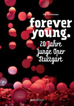 Forever Young. von Hartmann,  Tina