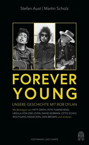Forever Young von Aust,  Stefan, Scholz,  Martin