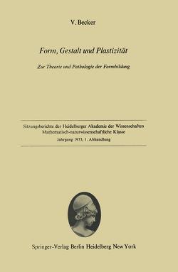 Form, Gestalt und Plastizität von Becker,  Volker