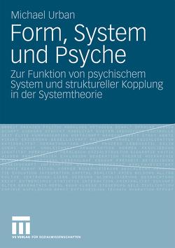 Form, System und Psyche von Urban,  Michael