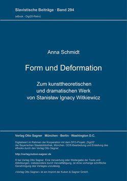 Form und Deformation von Schmidt,  Anna