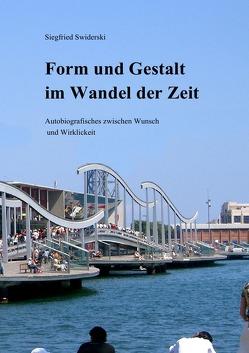 Form und Gestalt im Wandel der Zeit von Swiderski,  Siegfried