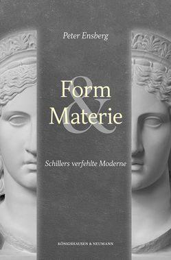 Form und Materie von Ensberg,  Peter