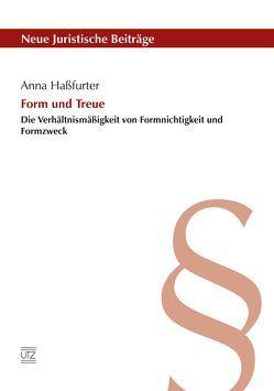 Form und Treue von Haßfurter,  Anna