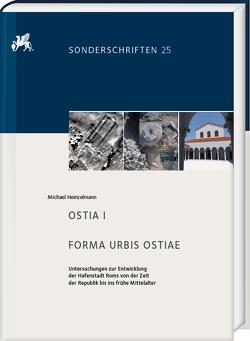 Forma Urbis Ostiae. Ostia I von Heinzelmann,  Michael