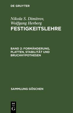 Formänderung, Platten, Stabilität und Bruchhypothesen von Dimitrov,  Nikola, Herberg,  Wolfgang