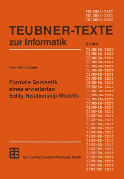 Formale Semantik eines erweiterten Entity-Relationship-Modells von Hohenstein,  Uwe