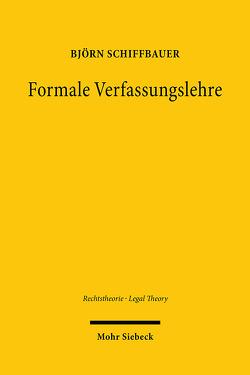 Formale Verfassungslehre von Schiffbauer,  Björn
