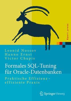 Formales SQL-Tuning für Oracle-Datenbanken von Chupis,  Victor, Ernst,  Hanno, Nossov,  Leonid