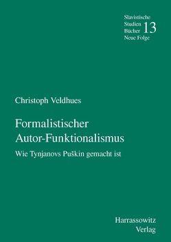 Formalistischer Autor-Funktionalismus von Veldhues,  Christoph