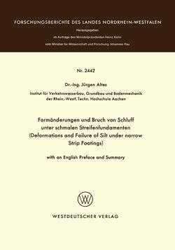 Formänderungen und Bruch von Schluff unter schmalen Streifenfundamenten von Altes,  Jürgen