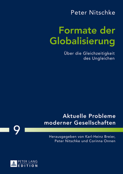 Formate der Globalisierung von Nitschke,  Peter