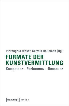 Formate der Kunstvermittlung von Hallmann, Kerstin, Maset, Pierangelo