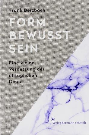 Formbewusstsein von Berzbach, Frank