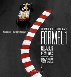 Formel 1 / Formula 1 von Lehbrink,  Hartmut, Liso,  Miquel