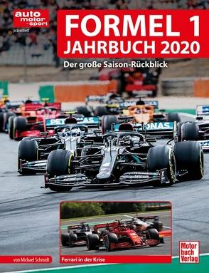 Formel 1 Jahrbuch 2020 von Schmidt,  Michael