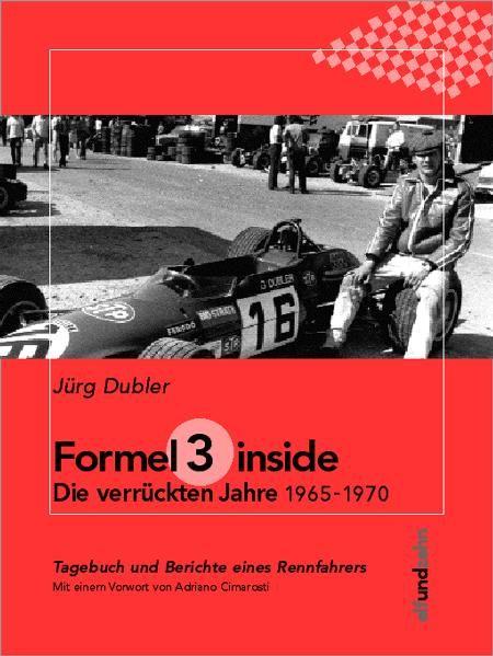 formel 3 inside die verr ckten jahre 1965 1970 von. Black Bedroom Furniture Sets. Home Design Ideas