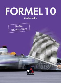 Formel – Berlin/Brandenburg / Formel Berlin/Brandenburg 10 von Ehlert,  Grit, Landsberg,  Kerstin, Liebchen,  Martina, Schirrow,  Julia, Schmidt,  Martin, Schreyer,  Yannick, Skrip,  Elke, Studier,  Torsten