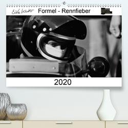 Formel – Rennfieber (Premium, hochwertiger DIN A2 Wandkalender 2020, Kunstdruck in Hochglanz) von Winter,  Eike