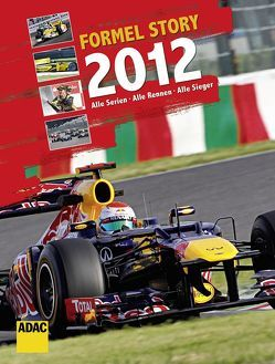 Formel Story 2012 von Krone,  Lars, Pajung,  Stefan