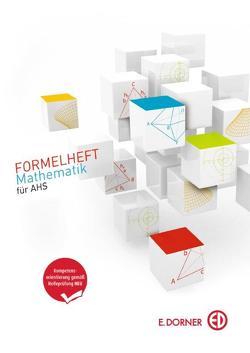 FORMELHEFT Mathematik für AHS von Bös,  Astrid, Hötzel,  Gerald, Schütz,  Christiane, Strick,  Heinz Klaus, Wurl,  Bernd