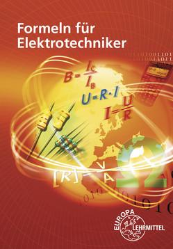 Formeln für Elektrotechniker von Isele,  Dieter, Klee,  Werner, Tkotz,  Klaus, Winter,  Ulrich