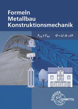 Formeln für Metallbauberufe von Bulling,  Gerhard, Dillinger,  Josef, Heringer,  Stefanie, Schindlbeck,  Harald, Weingartner,  Alfred