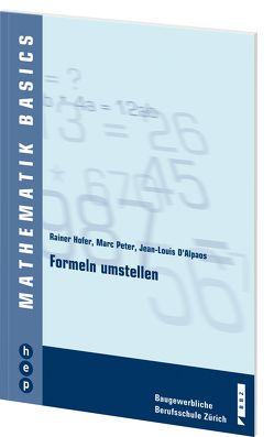 Mathematik Basics von D\'Alpaos, Jean-Louis, Hofer, Rainer, Peter, Marc