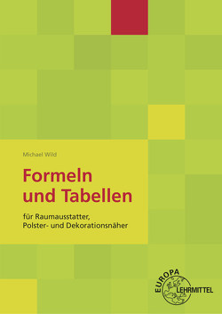 Formeln und Tabellen von Wild,  Michael