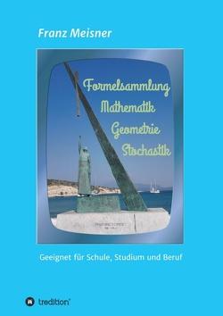 Formelsammlung von Meisner,  Franz